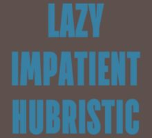 LAZY IMPATIENT HUBRISTIC - Blue on Grey Programmer Shirt by ramiro