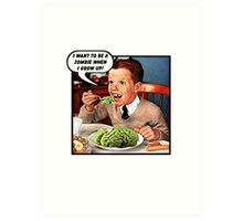 Little Tommy Always Eats His Greens! Art Print