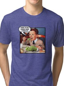 Little Tommy Always Eats His Greens! Tri-blend T-Shirt