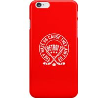 They Hate us Cause They Ain't Us - Detroit Tshirts & Hoodies iPhone Case/Skin