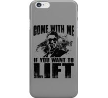 Come With Me If You Want To Lift - Arnold Gym Bodybuilding iPhone Case/Skin