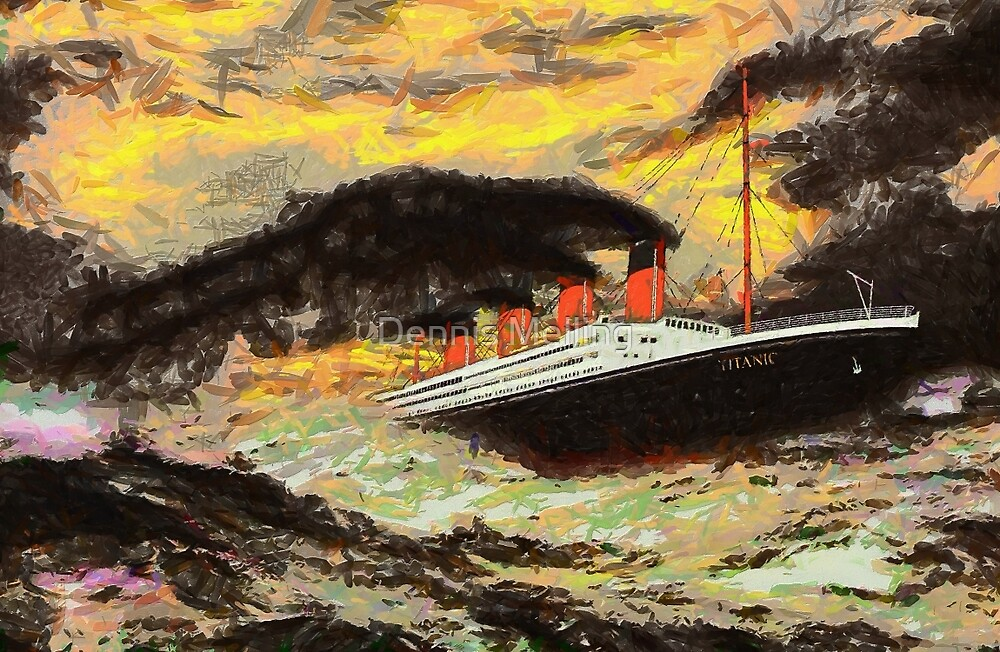 RMS Titanic in the Style of the Masters by Dennis Melling