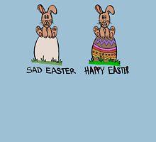 Sad or happy Easter Unisex T-Shirt