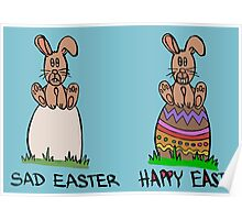 Sad or happy Easter Poster