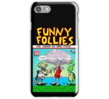 Funny Follies iPhone Case/Skin