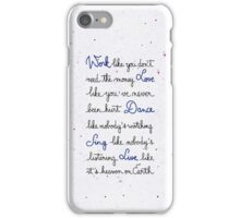 Live like it's heaven on Earth iPhone Case/Skin