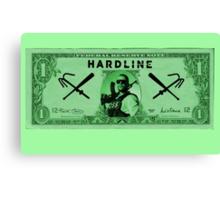 Hardline $$$ Canvas Print