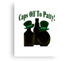 Caps Off To Patty Canvas Print