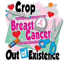 Crop Breast Cancer Out of Existence Photographic Print