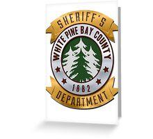 White Pines Bay Sheriff Greeting Card