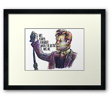 When the doctor was me Framed Print