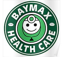 Baymax Health Care Poster