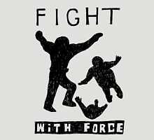 Fight With Force (Black) T-Shirt