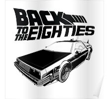 Back To The Eighties Poster