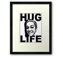 HUG LIFE - Black Font Framed Print