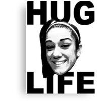 HUG LIFE - Black Font Canvas Print