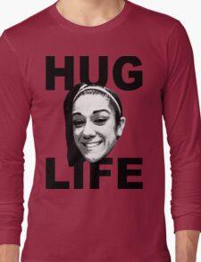 HUG LIFE - Black Font Long Sleeve T-Shirt