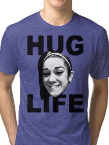 HUG LIFE - Black Font Tri-blend T-Shirt