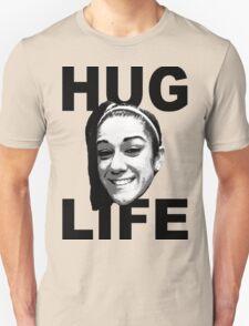 HUG LIFE - Black Font T-Shirt