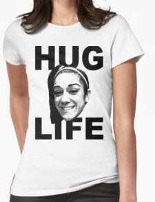HUG LIFE - Black Font Womens Fitted T-Shirt