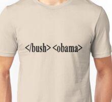End Bush Start Obama - Shirt Unisex T-Shirt