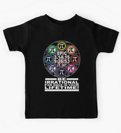 Ultimate Irrational Pi Day  With Epic Pi Symbols Kids Tee