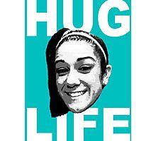 HUG LIFE - White Font Photographic Print