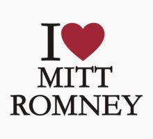 I love Mitt Romney One Piece - Short Sleeve