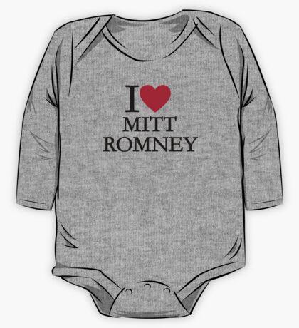 I love Mitt Romney One Piece - Long Sleeve