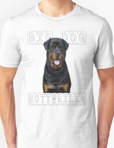 big dog rottweiler T-Shirt