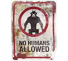 No humans allowed Poster