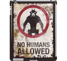 No humans allowed II iPad Case/Skin
