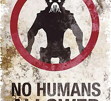 No humans allowed II by Canonica