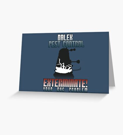 Dalek Pest Control Greeting Card