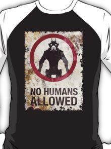 No humans allowed II T-Shirt