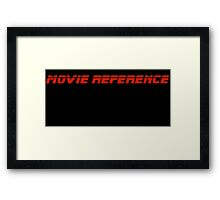 Movie Reference - Blade Runner Framed Print