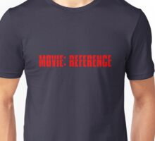 Movie Reference - Mission Impossible Unisex T-Shirt