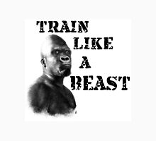 Train Like a Beast Unisex T-Shirt
