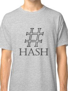 hash Classic T-Shirt