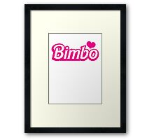 Bimbo in cute little dolly doll font Framed Print