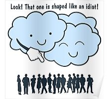 Cloud Mocks Human Shapes Funny Cartoon Poster