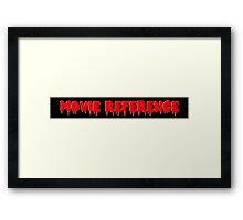 Movie Reference - Rocky Horror Picture Show Framed Print