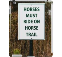 Funny Sign For Horses iPad Case/Skin