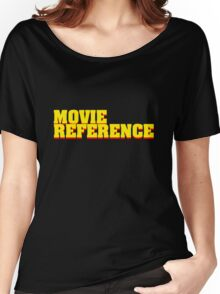 Movie Reference - Pulp Fiction Women's Relaxed Fit T-Shirt
