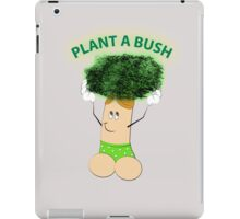 Plant A Bush Arbor Day iPad Case/Skin