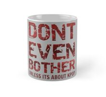 DONT BOTHER TOUGH - GREY Mug