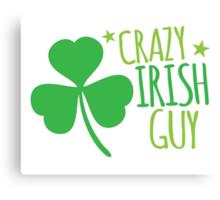 Crazy Irish Guy Canvas Print