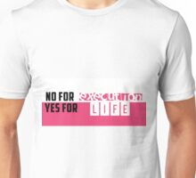 Life over execution Poster Unisex T-Shirt