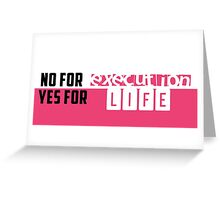 Life over execution Poster Greeting Card