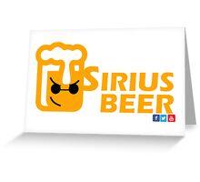 Sirius Beer! Greeting Card